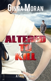 Altered to Kill by Ginna Moran cover